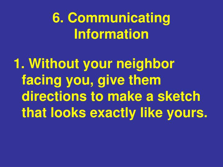 6. Communicating Information