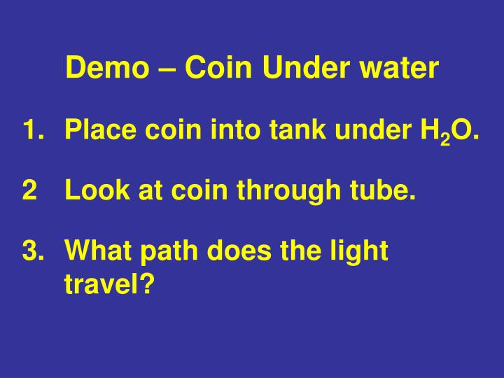 Demo – Coin Under water