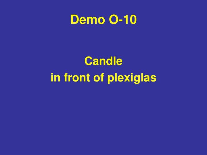 Demo O-10