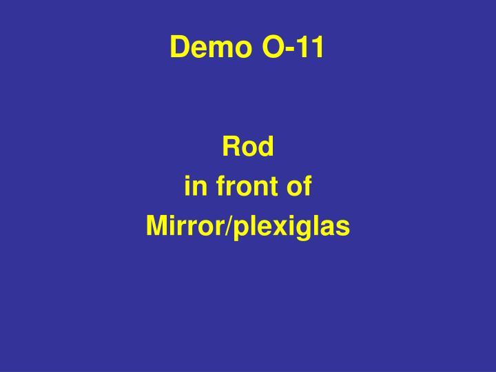 Demo O-11
