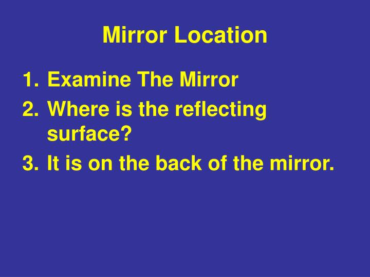 Mirror location
