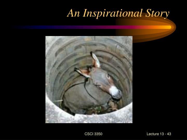 An Inspirational Story