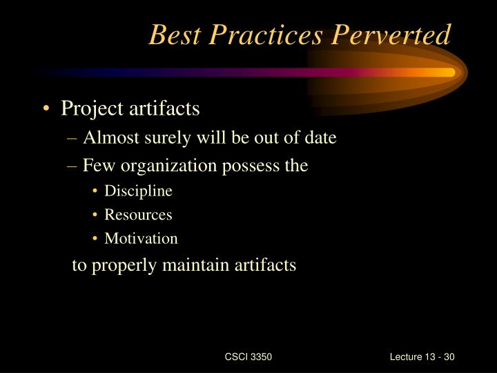 Best Practices Perverted