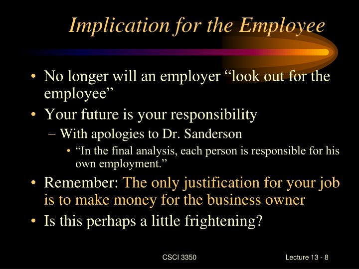 Implication for the Employee