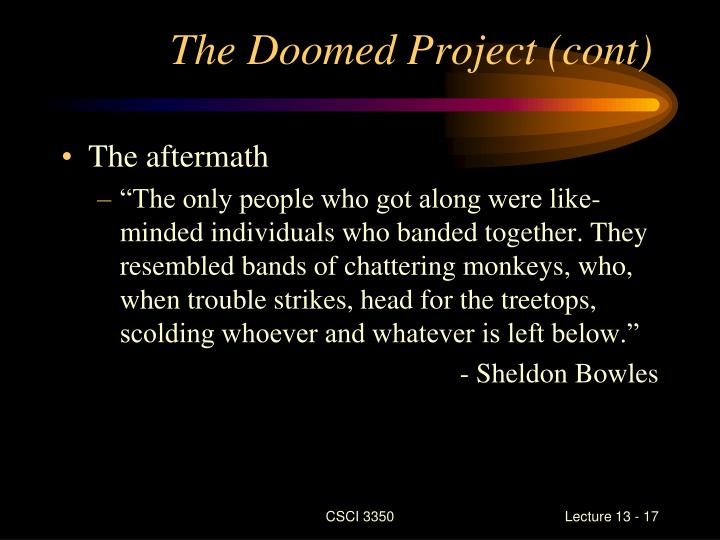 The Doomed Project (cont)