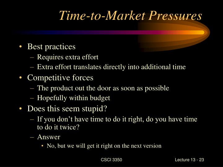 Time-to-Market Pressures