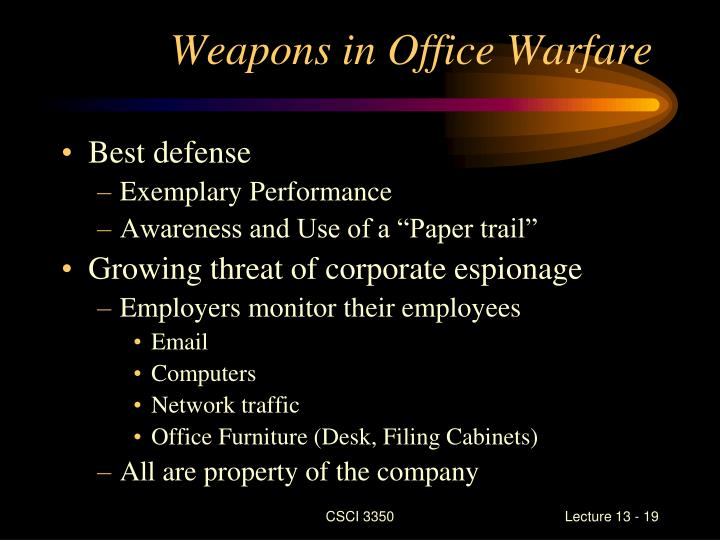 Weapons in Office Warfare