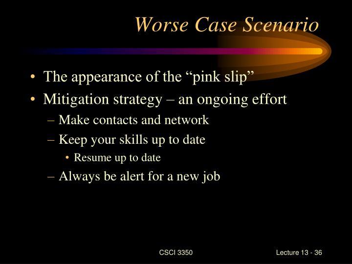 Worse Case Scenario