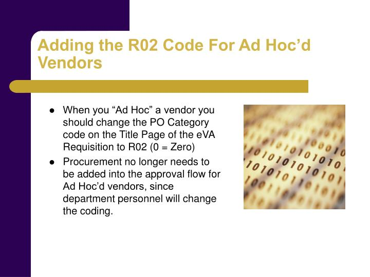 Adding the R02 Code For Ad Hoc'd Vendors