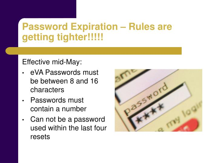 Password Expiration – Rules are getting tighter!!!!!