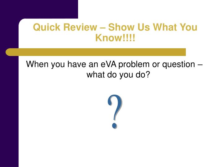 Quick Review – Show Us What You Know!!!!