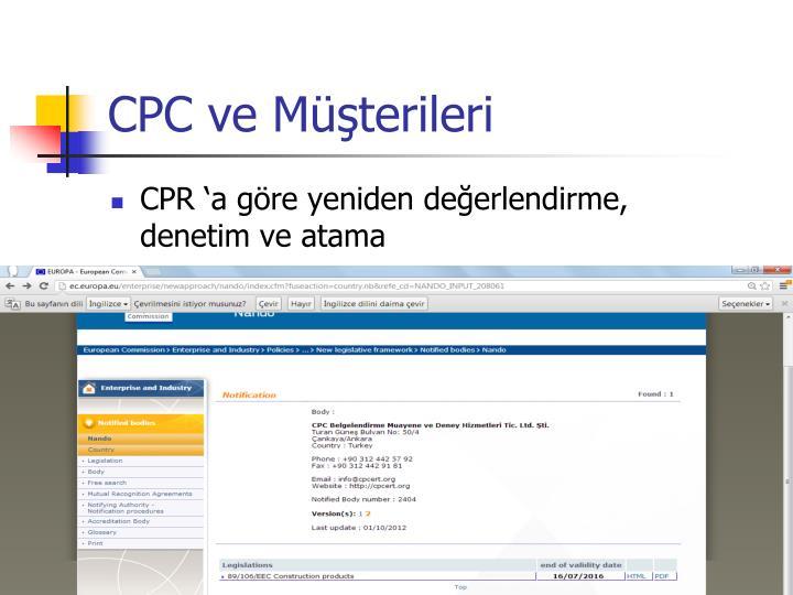 CPC ve Müşterileri