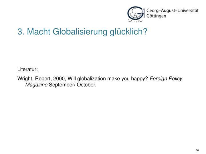 3. Macht Globalisierung glücklich?