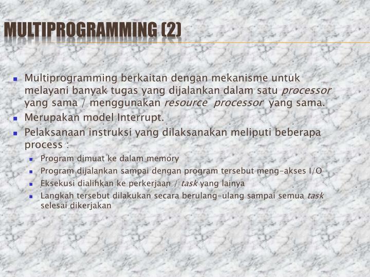Multiprogramming (2)