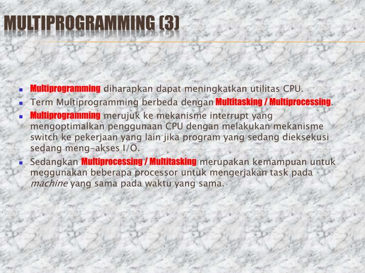 Multiprogramming (3)