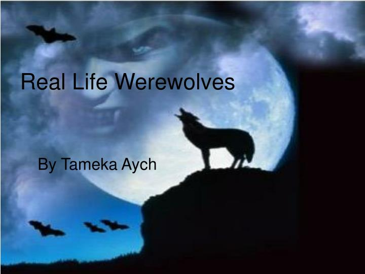 Real life werewolves