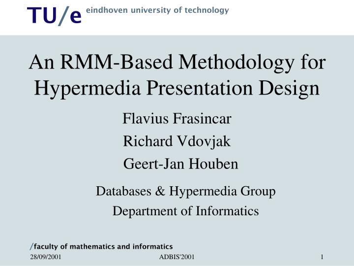 An rmm based methodology for hypermedia presentation design