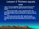lesson 2 thirteen equals one