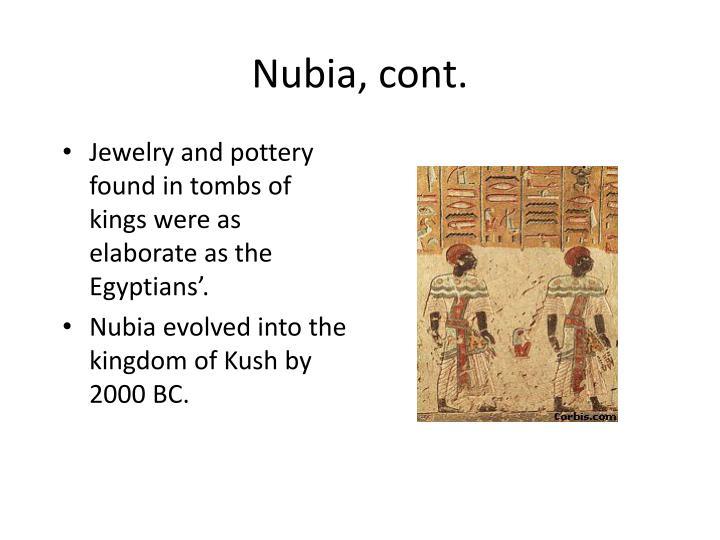 Nubia, cont.