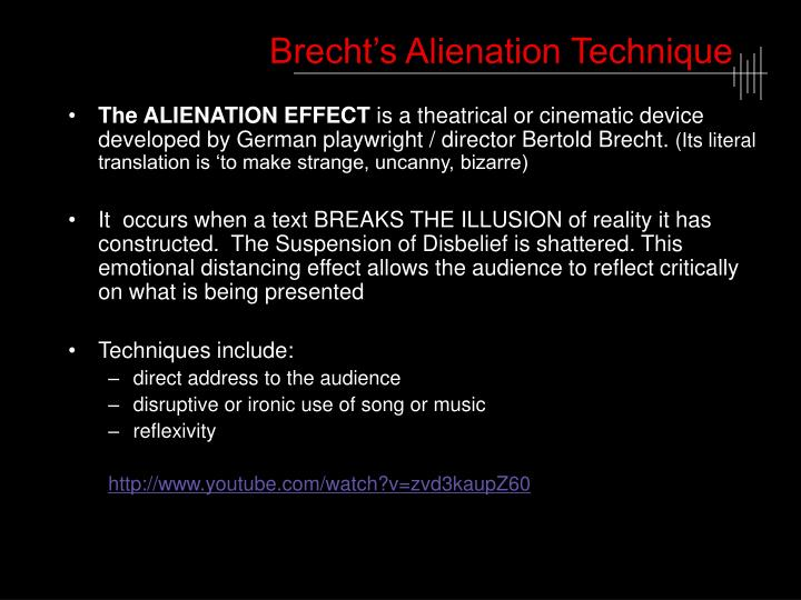 Brecht's Alienation Technique