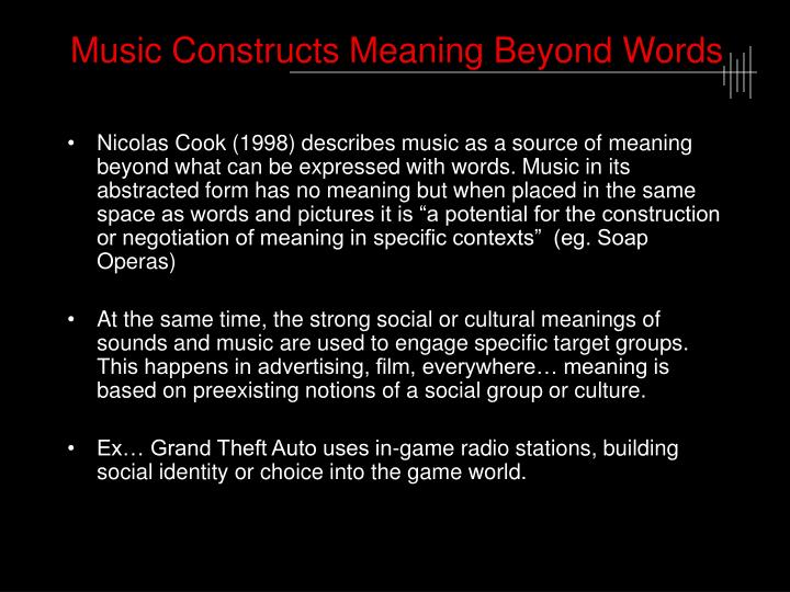 Music Constructs Meaning Beyond Words