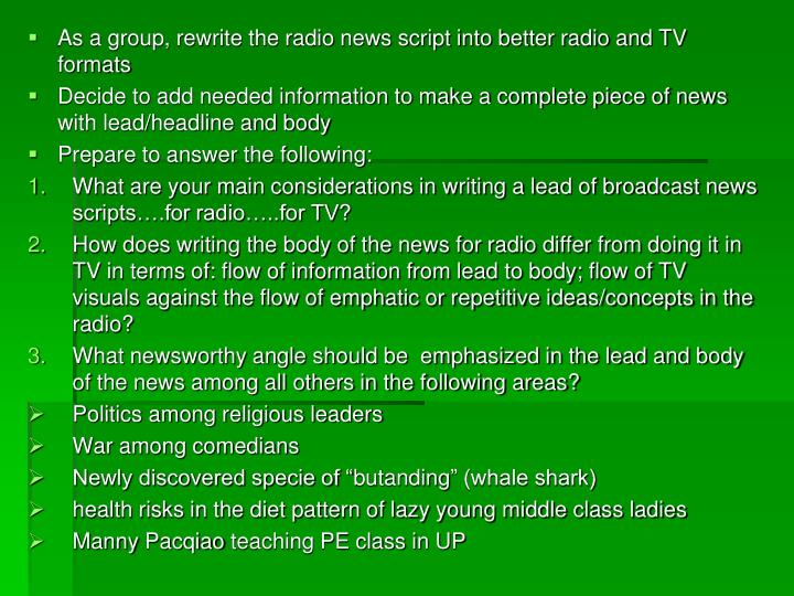 As a group, rewrite the radio news script into better radio and TV formats