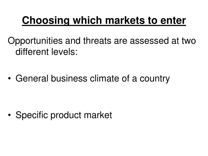 Choosing which markets to enter