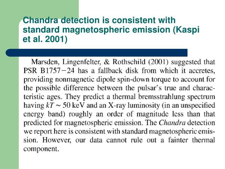 Chandra detection is consistent with standard magnetospheric emission (Kaspi et al. 2001)