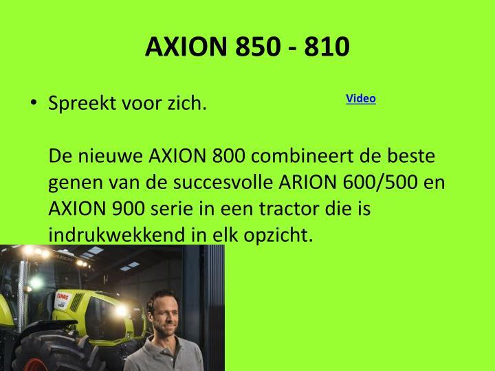 AXION 850 - 810