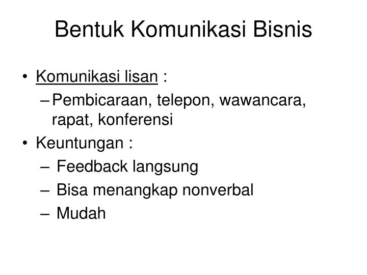 Bentuk Komunikasi Bisnis