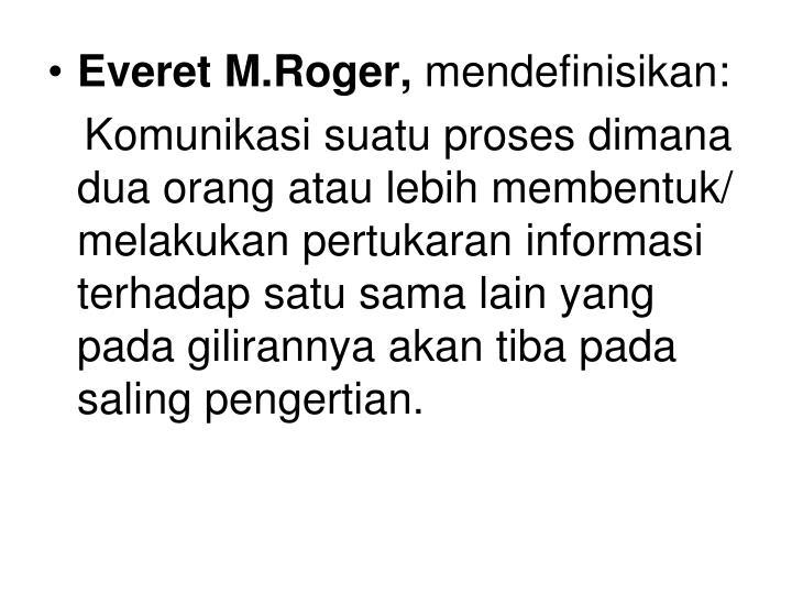 Everet M.Roger,