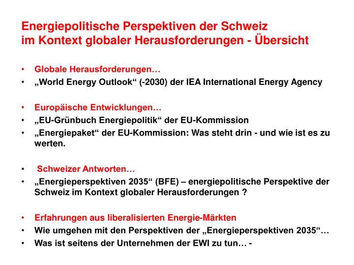 Energiepolitische Perspektiven der Schweiz