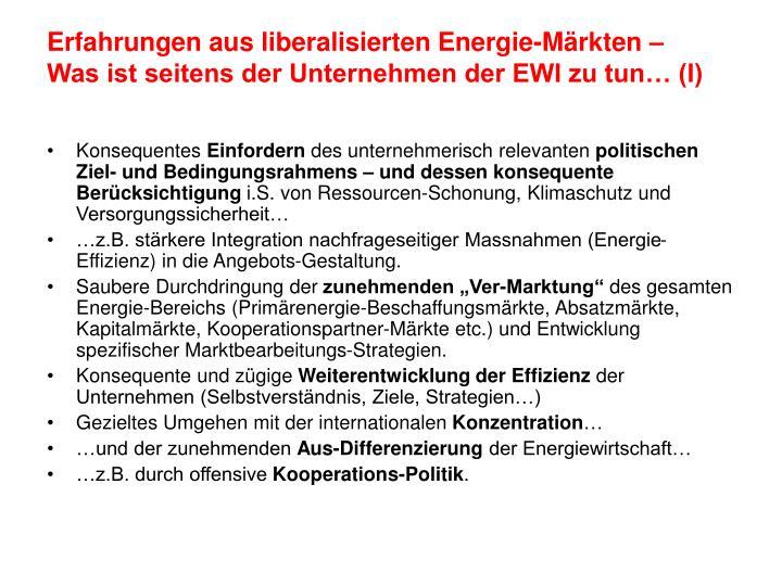 Erfahrungen aus liberalisierten Energie-Märkten –