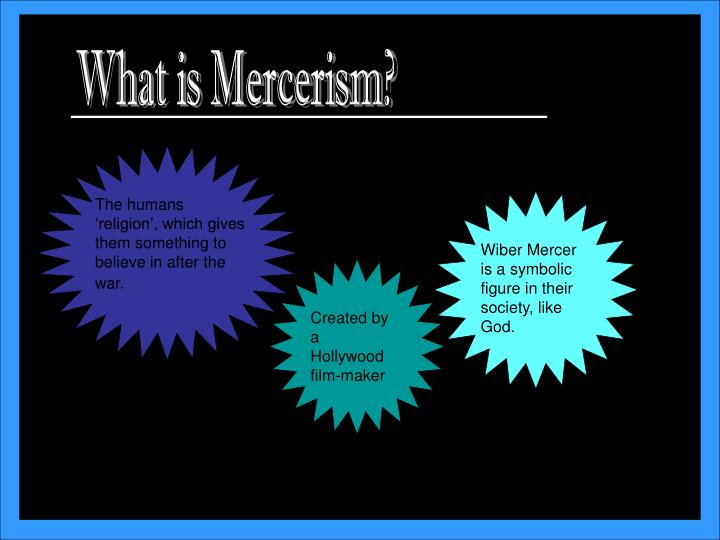 What is Mercerism?