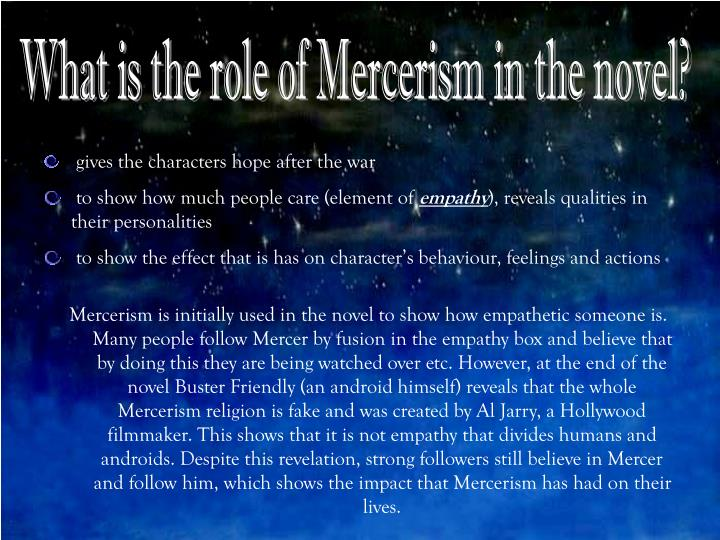 What is the role of Mercerism in the novel?