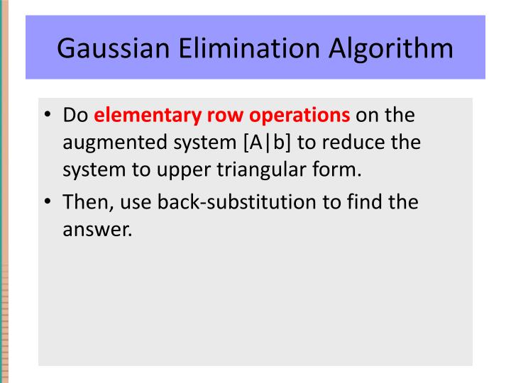 Gaussian Elimination Algorithm