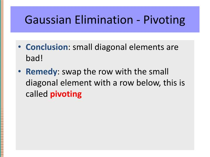 Gaussian Elimination - Pivoting