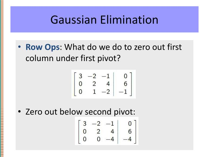 Gaussian Elimination