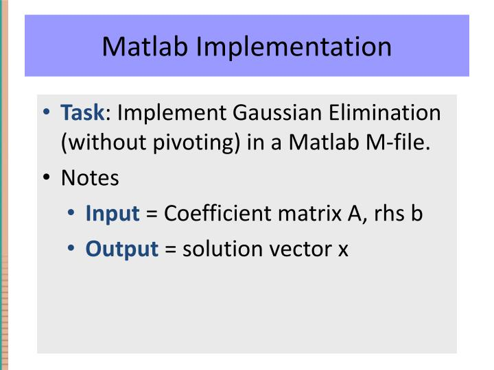 Matlab Implementation