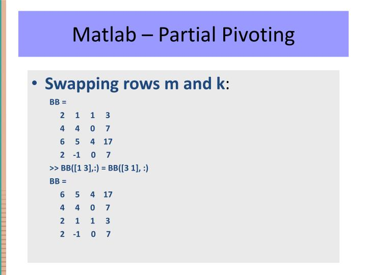 Matlab – Partial Pivoting