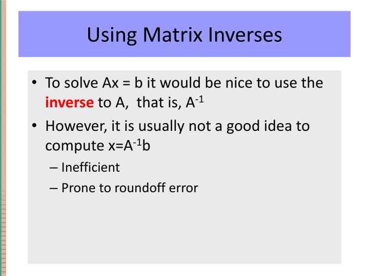 Using Matrix Inverses