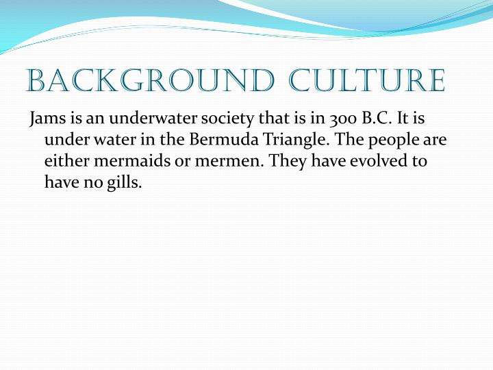 Background culture
