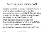batch iteration number api
