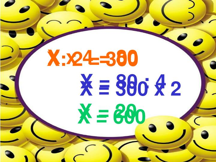 X x 4 = 80