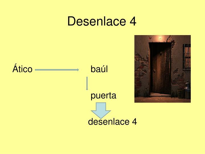 Desenlace 4