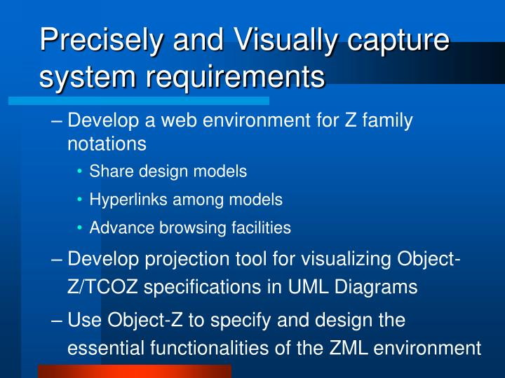Precisely and Visually capture system requirements