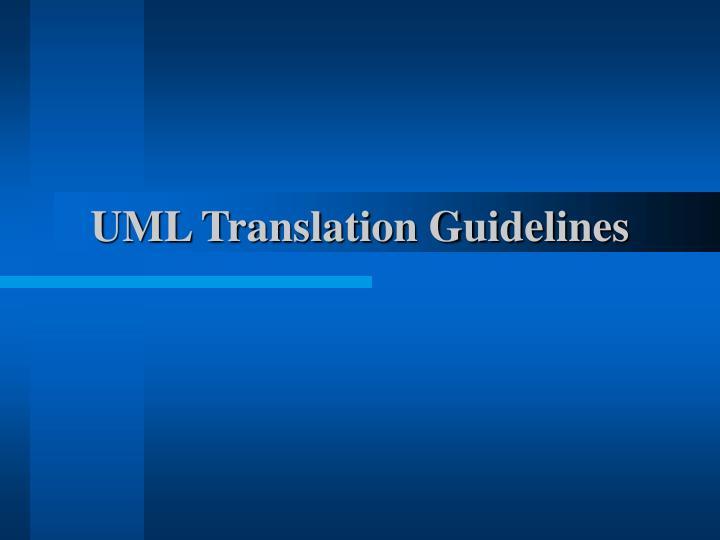 UML Translation Guidelines