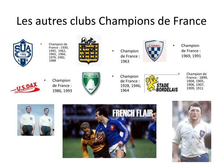 Les autres clubs Champions de France