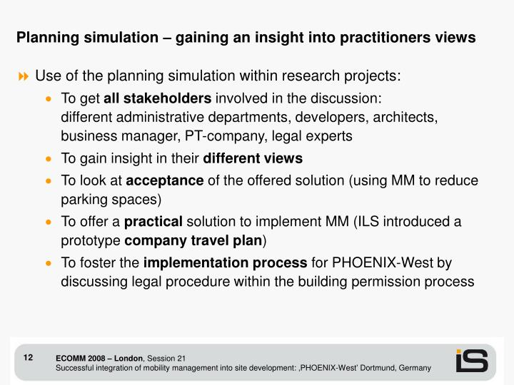 Planning simulation – gaining an insight into practitioners views