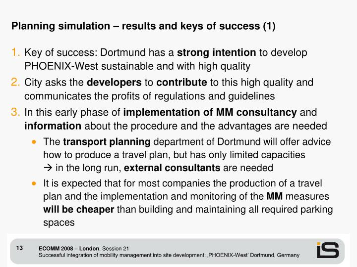 Planning simulation – results and keys of success (1)